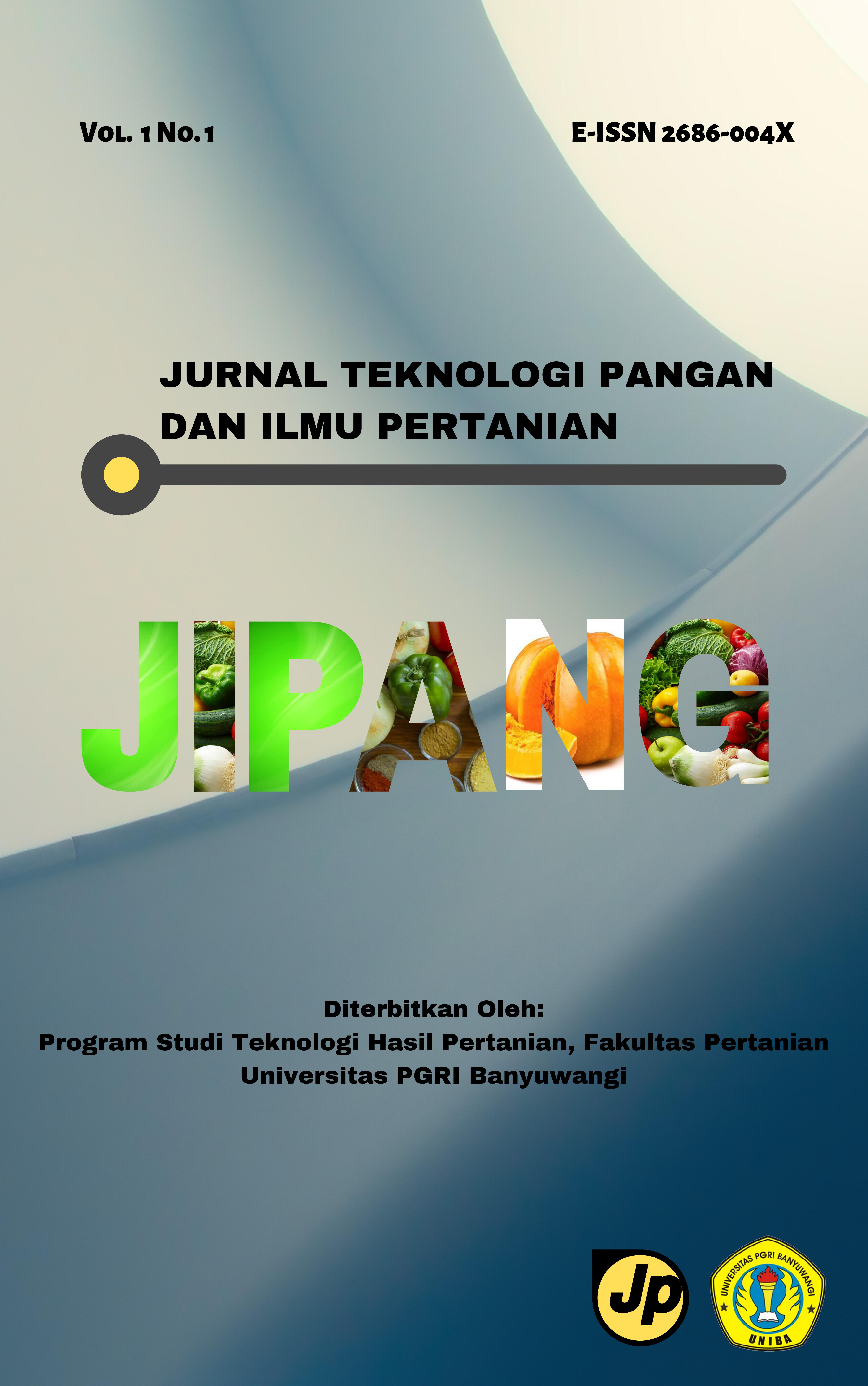 Jurnal Teknologi Pangan Dan Ilmu Pertanian Jipang